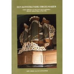 Een konstundig orgelmaker